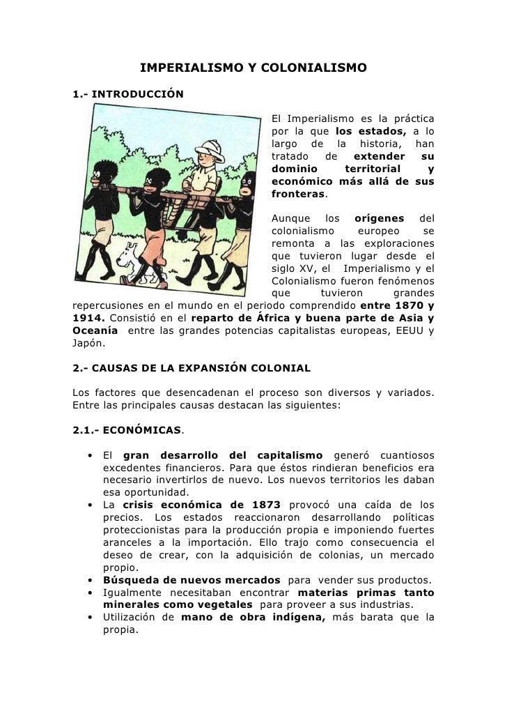 IMPERIALISMO Y COLONIALISMO  1.- INTRODUCCIÓN                                        El Imperialismo es la práctica       ...