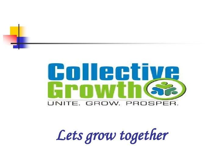 Lets grow together<br />