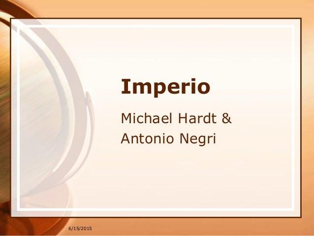 6/15/2015 Imperio Michael Hardt & Antonio Negri