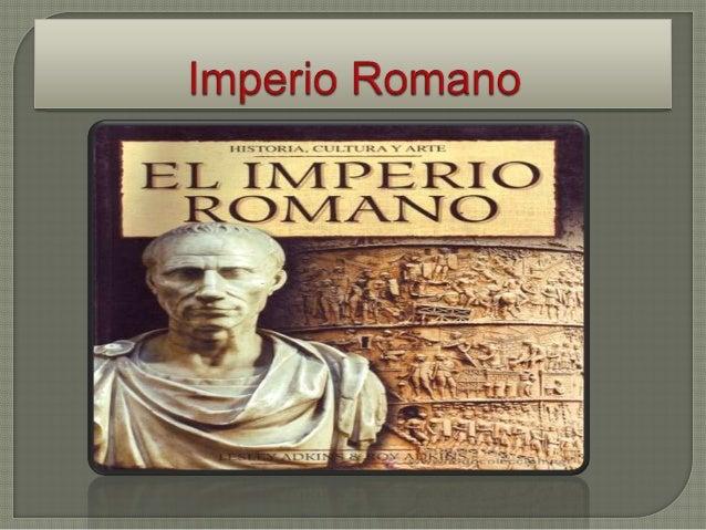 El nacimiento delImperio vieneprecedido por laexpansión de sucapital, Roma, queextendió su controlen torno al marMediterr...