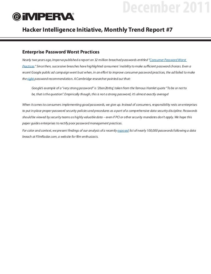 December 2011Hacker Intelligence Initiative, Monthly Trend Report #7Enterprise Password Worst PracticesNearly two years ag...