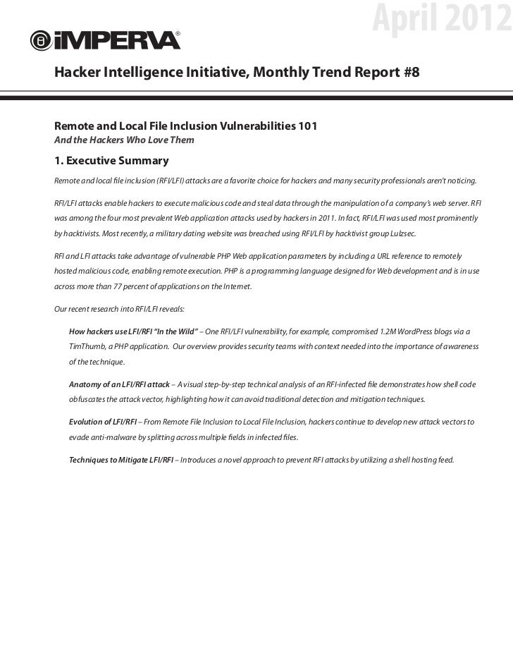 April 2012Hacker Intelligence Initiative, Monthly Trend Report #8Remote and Local File Inclusion Vulnerabilities 101And th...