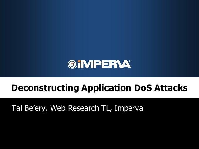 Deconstructing Application DoS Attacks