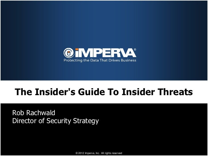 The Insider's Guide to the Insider Threat