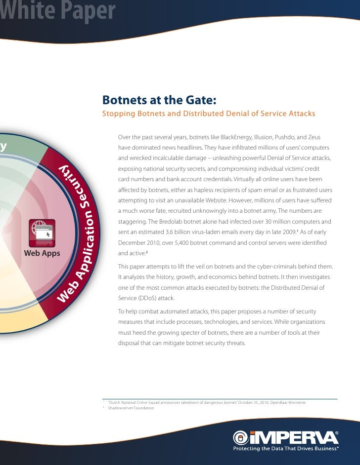 White Paper         Botnets at the Gate:         Stopping Botnets and Distributed Denial of Service Attacks               ...