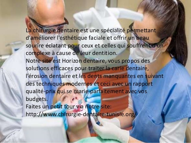 La chirurgie dentaire est une spécialité permettant d'améliorer l'esthétique faciale et offrir un beau sourire éclatant po...