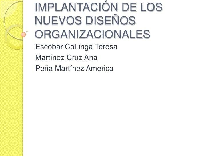 Implantación de los nuevos diseños organizacionales