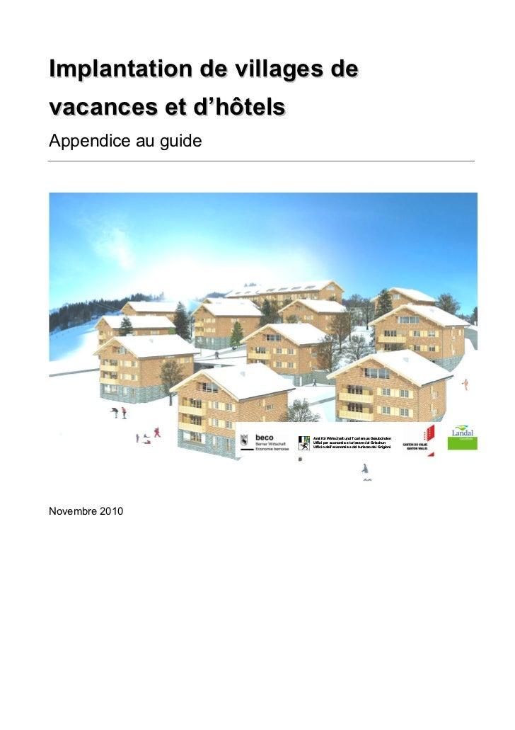 Implantation de villages devacances et d'hôtelsAppendice au guide                       Amt für Wirtschaft und Tourismus G...