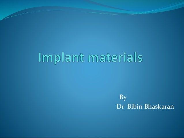 Implant materials