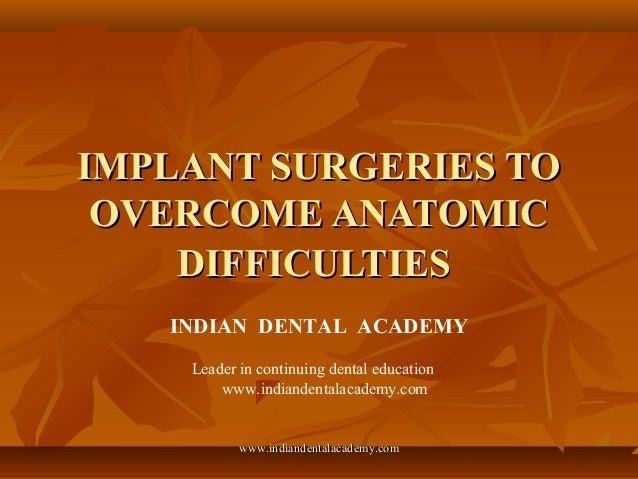 Implant surgeries to overcome anatomic difficulties / implant dentistry course/ implant dentistry course