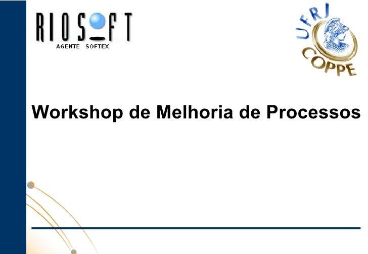 Workshop de Melhoria de Processos