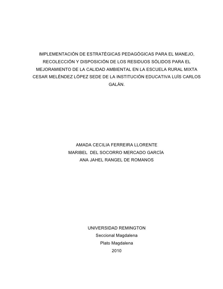 IMPLEMENTACIÓN DE ESTRATÉGICAS PEDAGÓGICAS PARA EL MANEJO,    RECOLECCIÓN Y DISPOSICIÓN DE LOS RESIDUOS SÓLIDOS PARA EL  M...