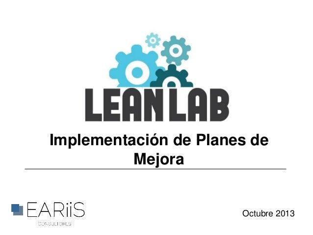 Implementación de Planes de Mejora  Octubre 2013