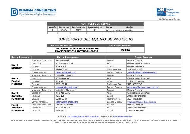 FGPR430- Versión 4.0  CONTROL DE VERSIONES Versión  Hecha por  Revisada por  Aprobada por  Fecha  1  OVCN  EGEC  Z  21/07/...