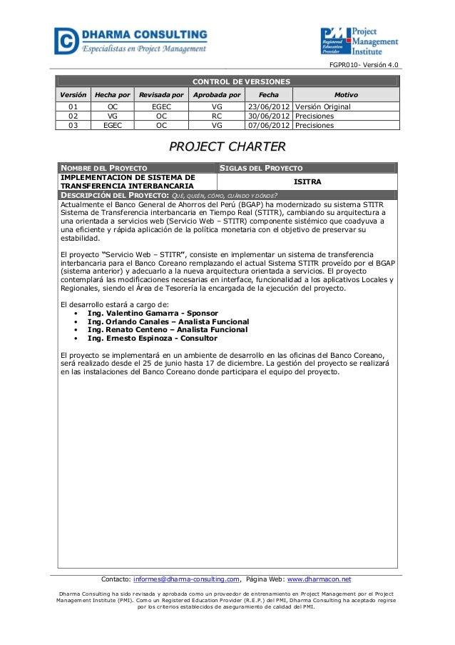 FGPR010- Versión 4.0  CONTROL DE VERSIONES Versión  Hecha por  Revisada por  Aprobada por  01 02 03  OC VG EGEC  EGEC OC O...