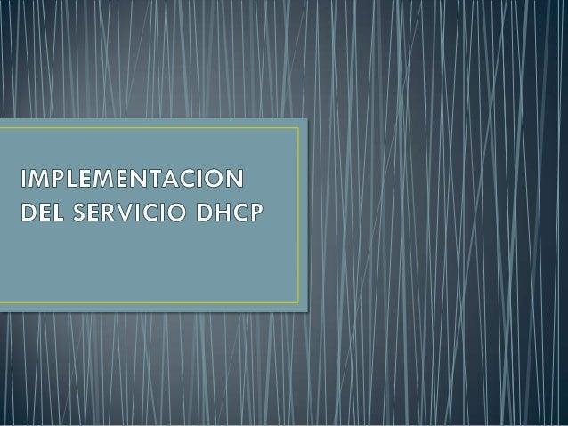 Implementacion Del Servicio DHCP