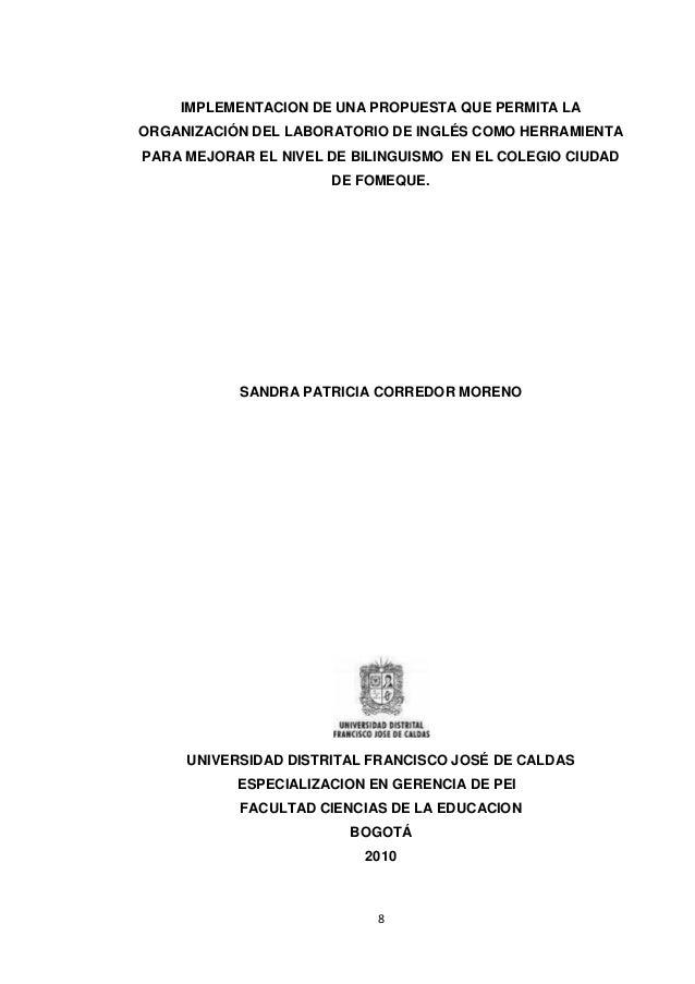 8 IMPLEMENTACION DE UNA PROPUESTA QUE PERMITA LA ORGANIZACIÓN DEL LABORATORIO DE INGLÉS COMO HERRAMIENTA PARA MEJORAR EL N...