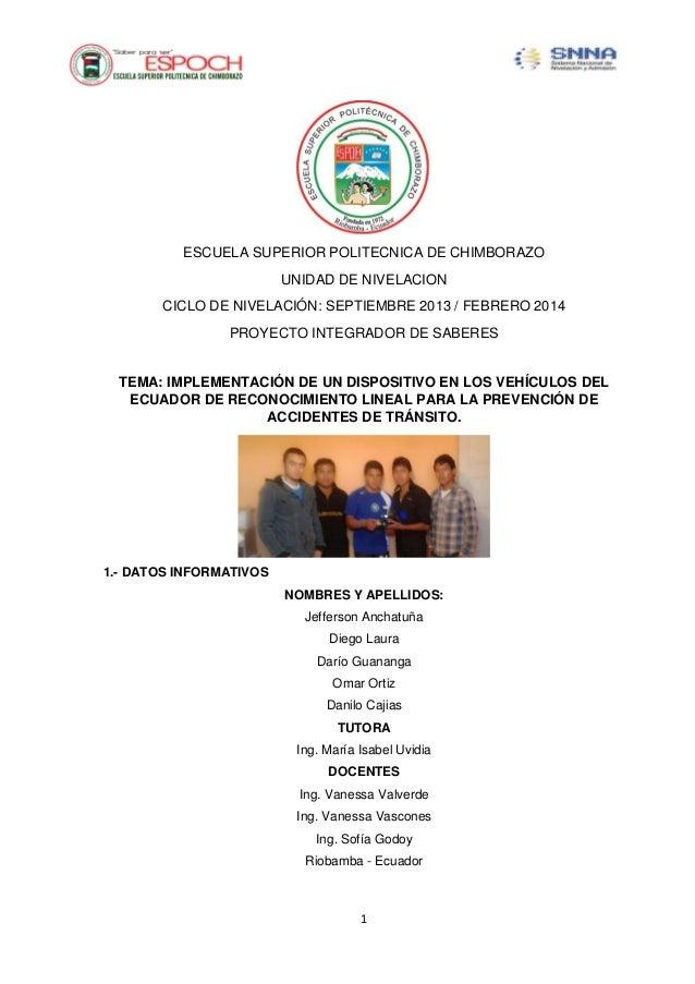 ESCUELA SUPERIOR POLITECNICA DE CHIMBORAZO UNIDAD DE NIVELACION CICLO DE NIVELACIÓN: SEPTIEMBRE 2013 / FEBRERO 2014 PROYEC...