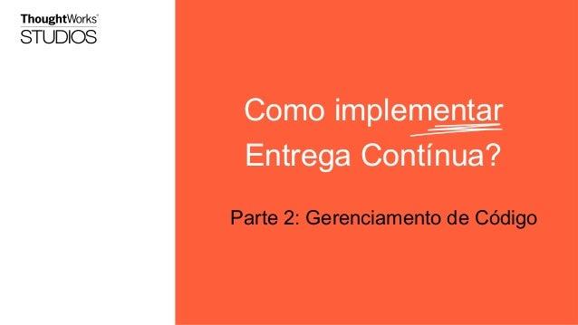 Implementando Entrega Contínua- Parte 2