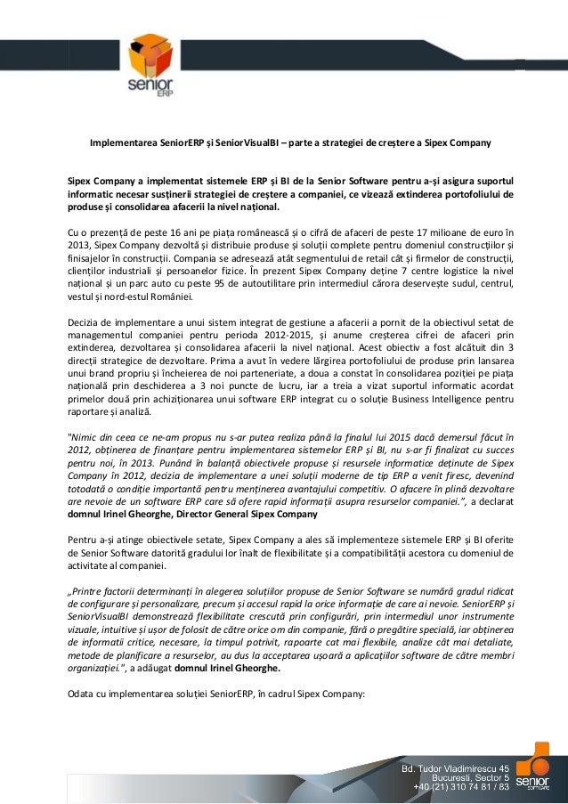 Implementarea SeniorERP și SeniorVisualBI – parte a strategiei de creștere a Sipex Company Sipex Company a implementat sis...