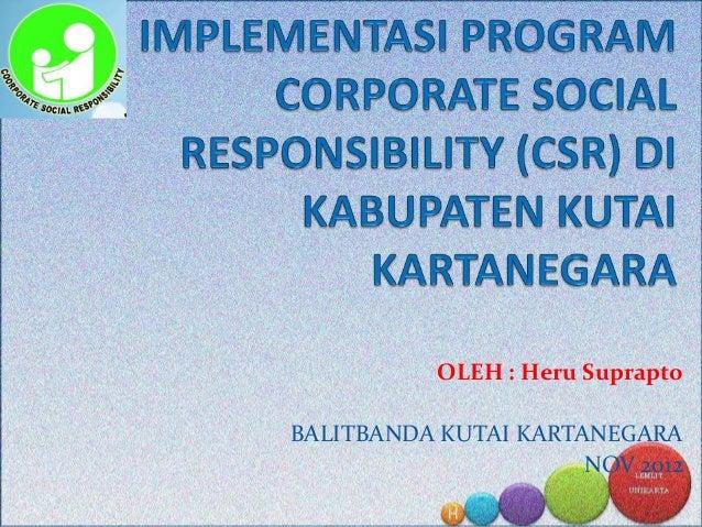 Implementasi program corporate social responsibility (csr)