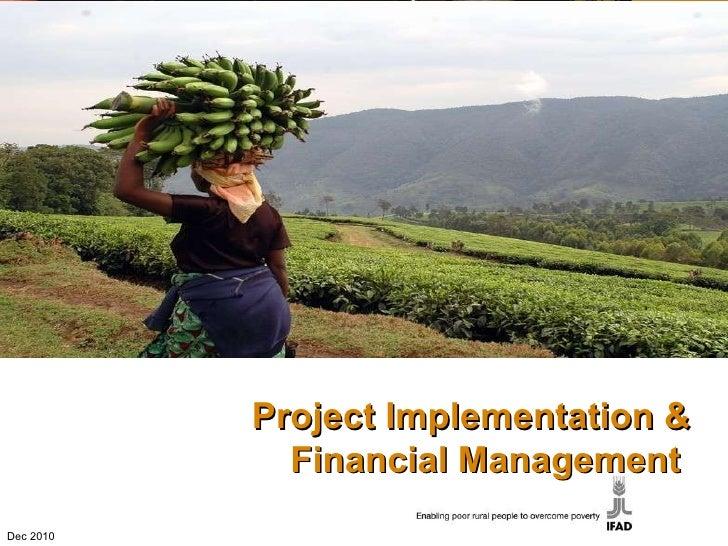 Title of presentation/theme Project Implementation & Financial Management  Dec 2010