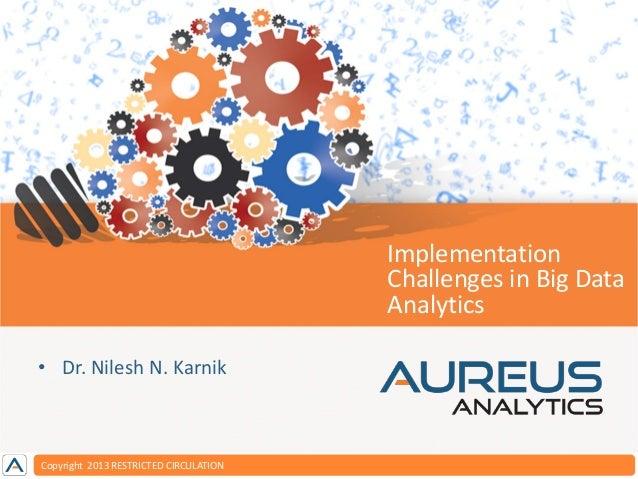 Implementation challenges in Big Data - Dr. Nilesh Karnik