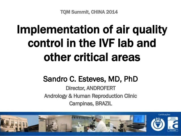 Implementation of air quality control in the IVF laboratory and other critical areas