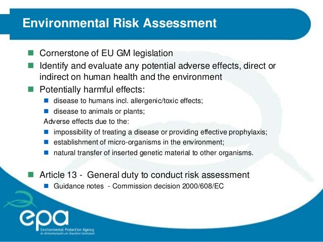 an evaluation of the effect of the nucleator to the micro organisms Guidance notes for risk assessment outlined in annex 3 of council directive 90/219/eec on the contained use of genetically modified micro-organisms.