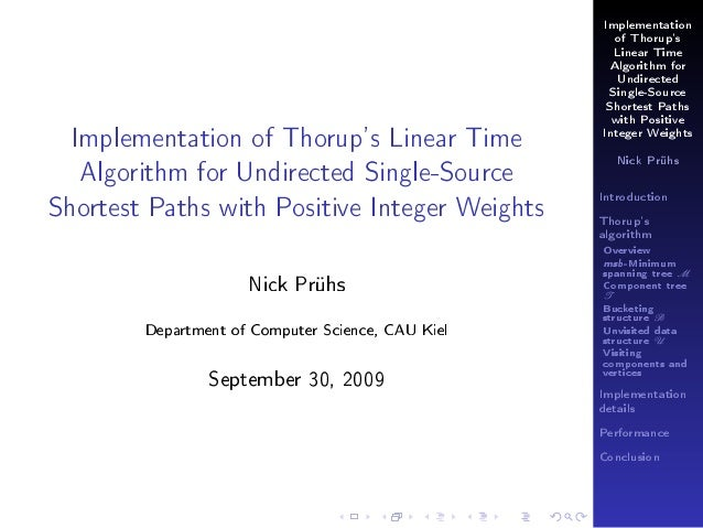 Implementation of Thorup's Linear Time Algorithm for Undirected Single-Source Shortest Paths with Positive  Implementation...