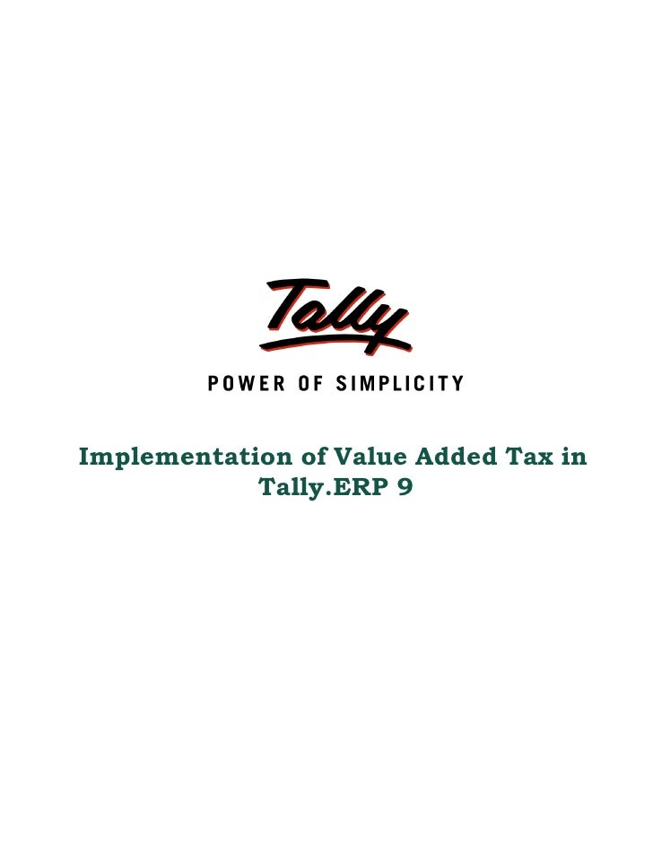 Implementation of value added tax in tally erp 9 | Tally Customization services | Web Based Fixed asset Software | Tally Services