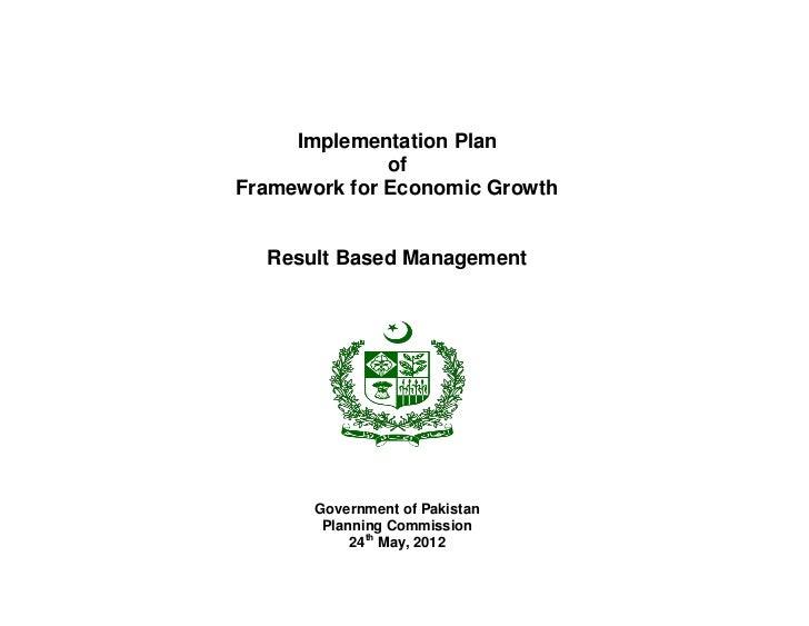 Implementation Plan              ofFramework for Economic Growth  Result Based Management       Government of Pakistan    ...