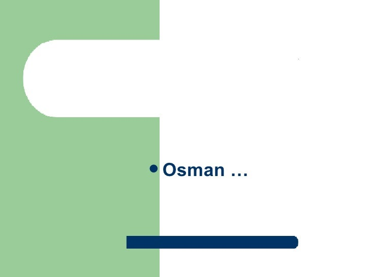  Osman   …