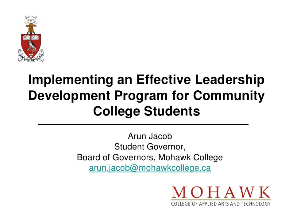 Implementing an Effective Leadership Development Program for Community          College Students                    Arun J...