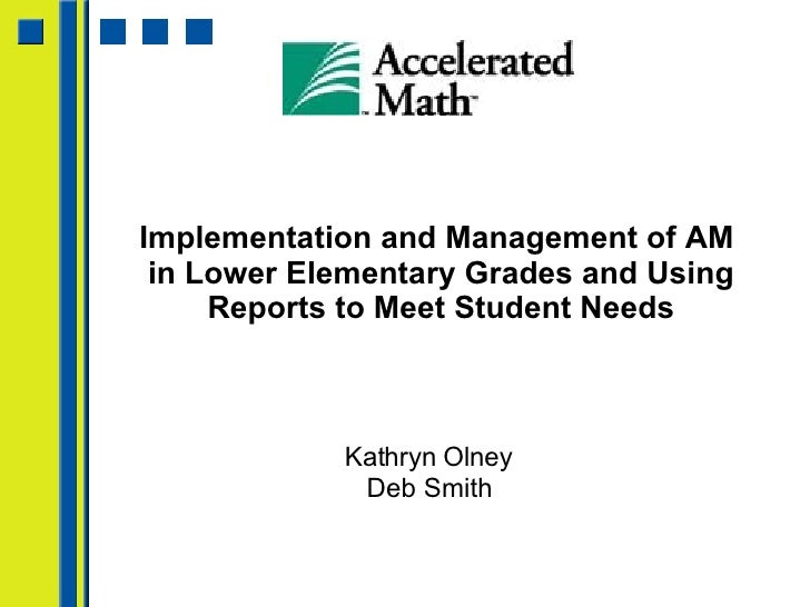 Implementing And Managing Accelerated Math In Lower Elementary