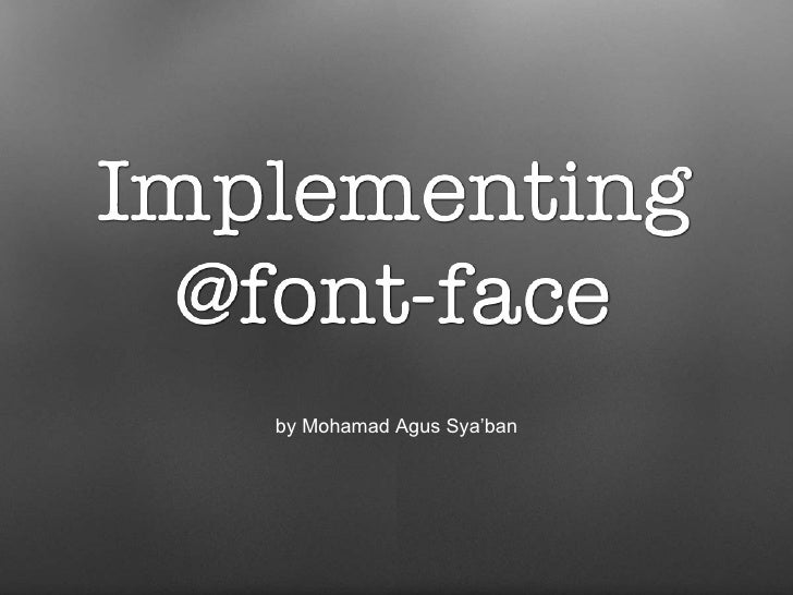 Implementing @font-face
