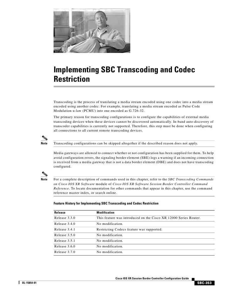 Implementing SBC Transcoding and Codec                      Restriction                       Transcoding is the process o...