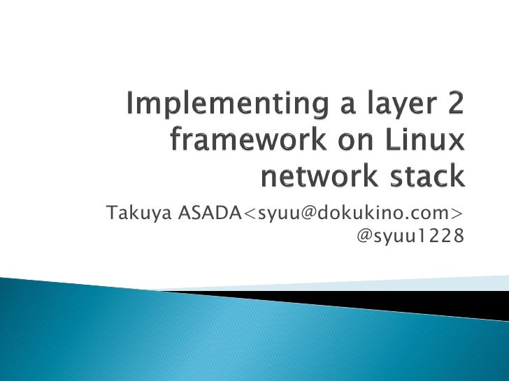 Implementing a layer 2 framework on linux network