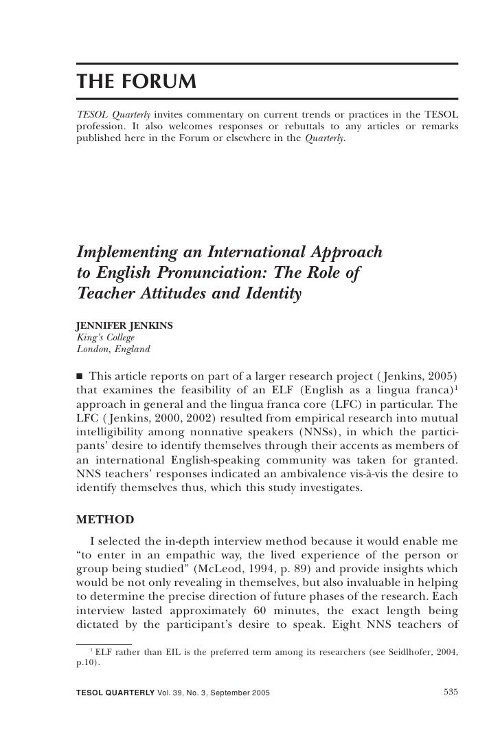 Implementing An International Approach To English Pronunciation The Role Of Teacher Attitudes And Identity