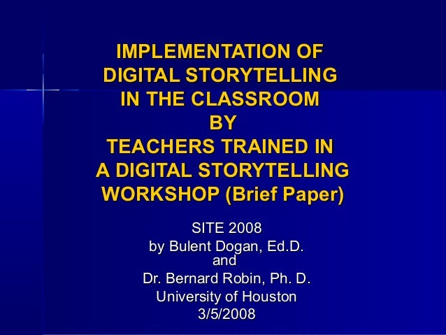 Implementing digital storytelling in the classroom ppt