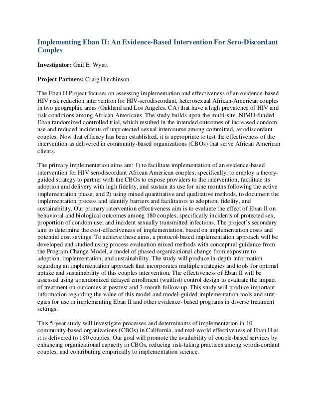 Implementing Eban II: An Evidence-Based Intervention For Sero-DiscordantCouplesInvestigator: Gail E. WyattProject Partners...