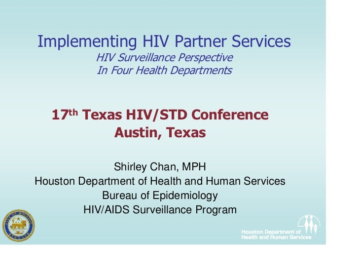Implementing HIV Partner Services            HIV Surveillance Perspective            In Four Health Departments      17th ...