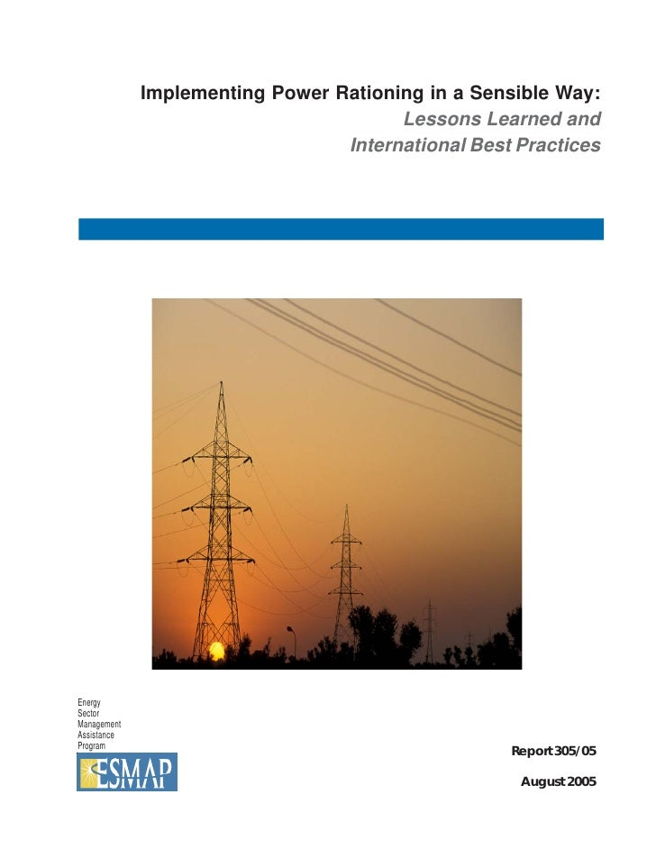 Implementing Power Rationing in a Sensible Way:                                        Lessons Learned and                ...