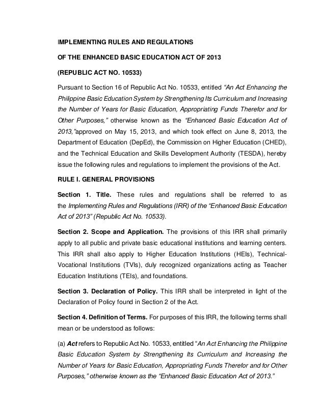 IMPLEMENTING RULES AND REGULATIONS OF THE ENHANCED BASIC EDUCATION ACT OF 2013 (REPUBLIC ACT NO. 10533) Pursuant to Sectio...