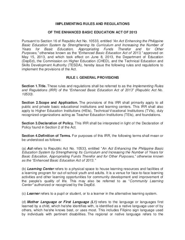 IMPLEMENTING RULES AND REGULATIONS OF THE ENHANCED BASIC EDUCATION ACT OF 2013 Pursuant to Section 16 of Republic Act No. ...