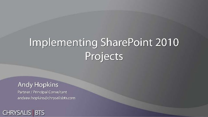 Implementing SharePoint 2010 Projects