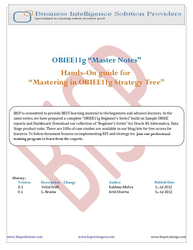"""OBIEE11g """"Master Notes""""                    Hands-On guide for            """"Mastering in OBIEE11g Strategy Tree""""   BISP is c..."""