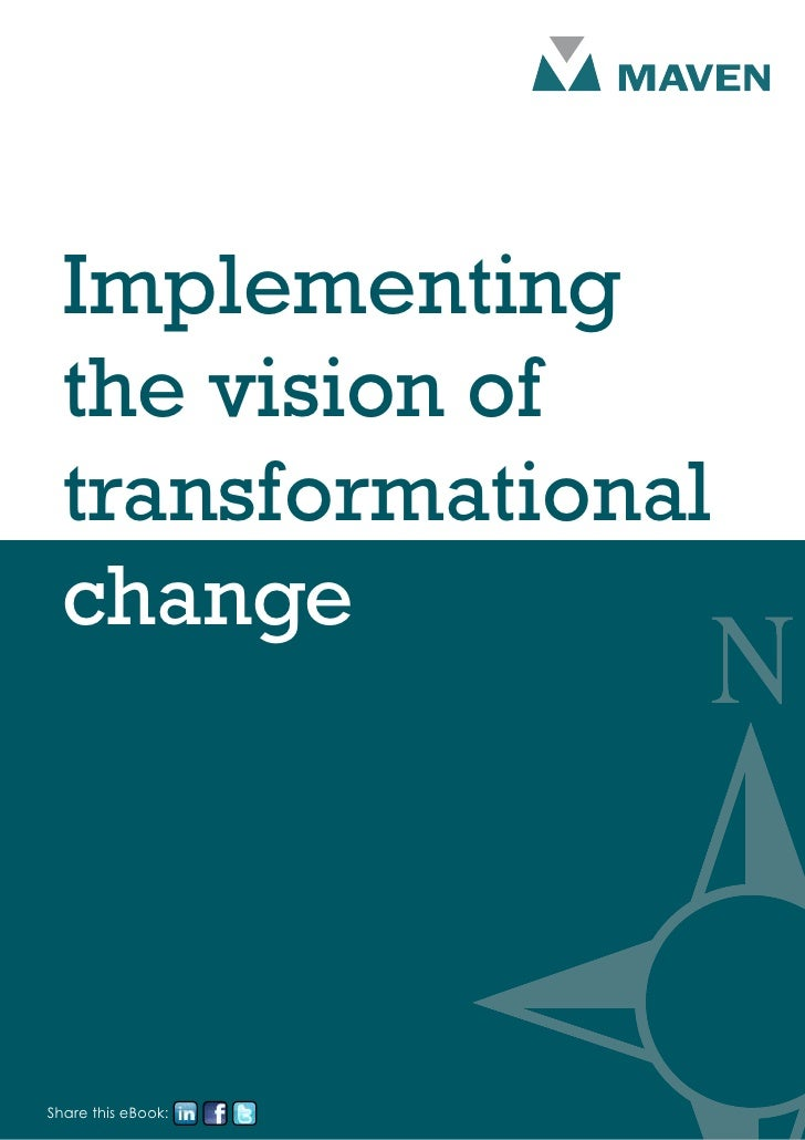 Implementing  the vision of  transformational  changeShare this eBook: