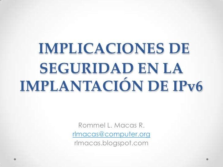 Implicaciones de seguridad en la implantación de i pv6