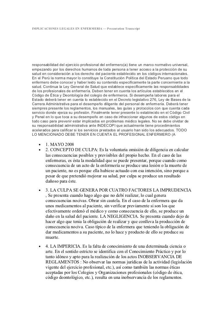 IMPLICACIONES LEGALES EN ENFERMERIA — Presentation Transcriptresponsabilidad del ejercicio profesional del enfermero(a) ti...